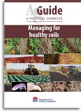 AgGuide - Managing for healthy soils